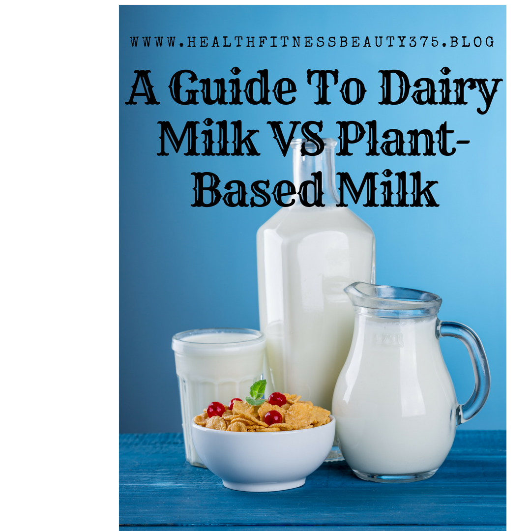 A Guide To Dairy Milk Versus Plant-Based Milk